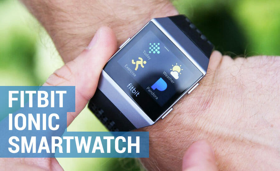 review of fitbit ionic smartwatch