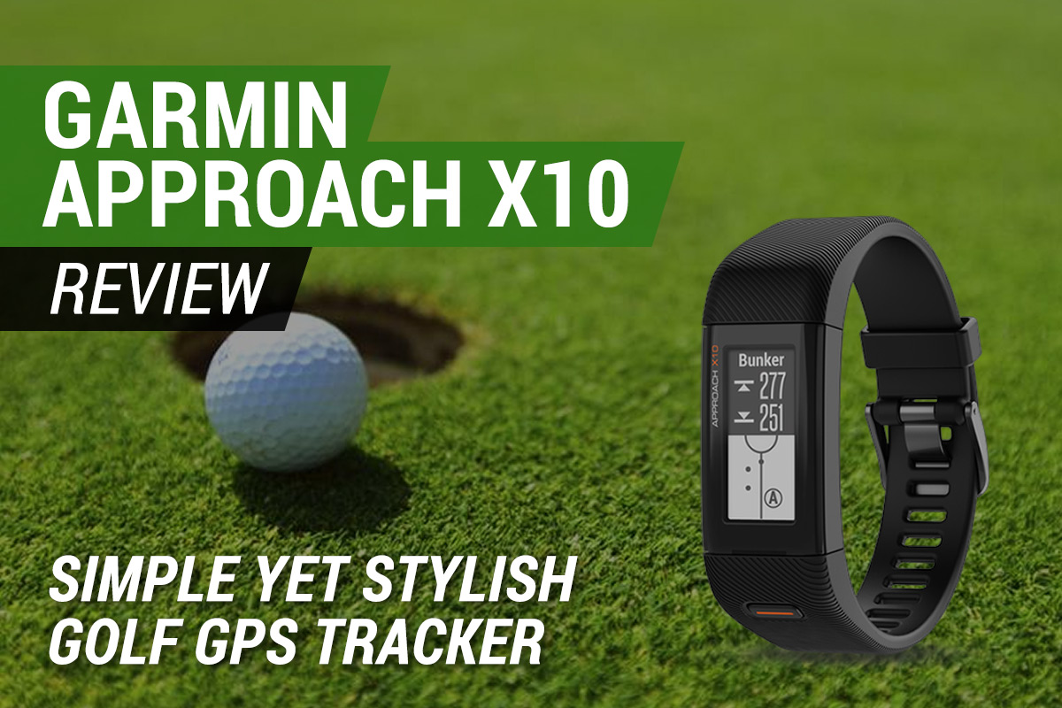 Garmin Approach X10 review