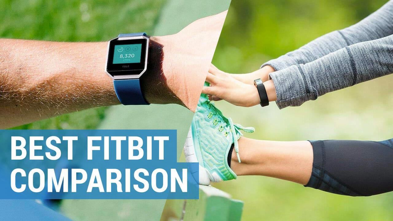 best fitbit fitness tracker comparison
