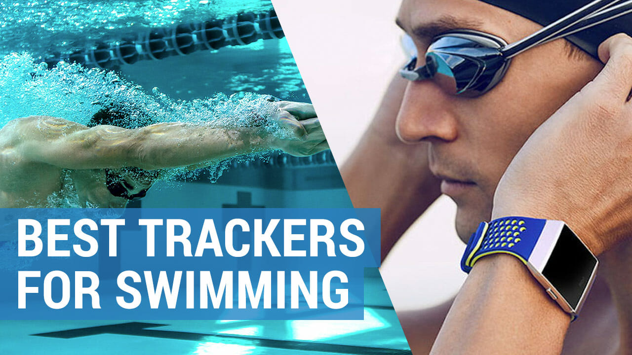 best activity trackers for swimming