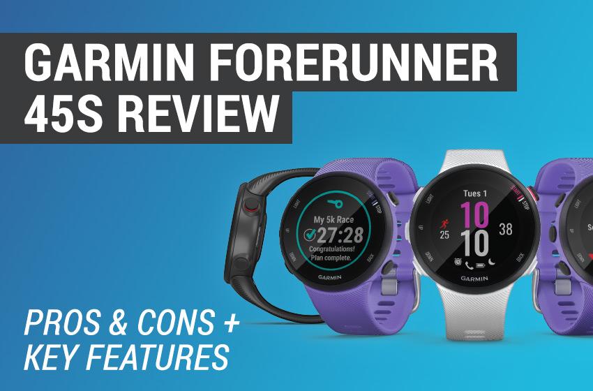 garmin forerunner 45s review