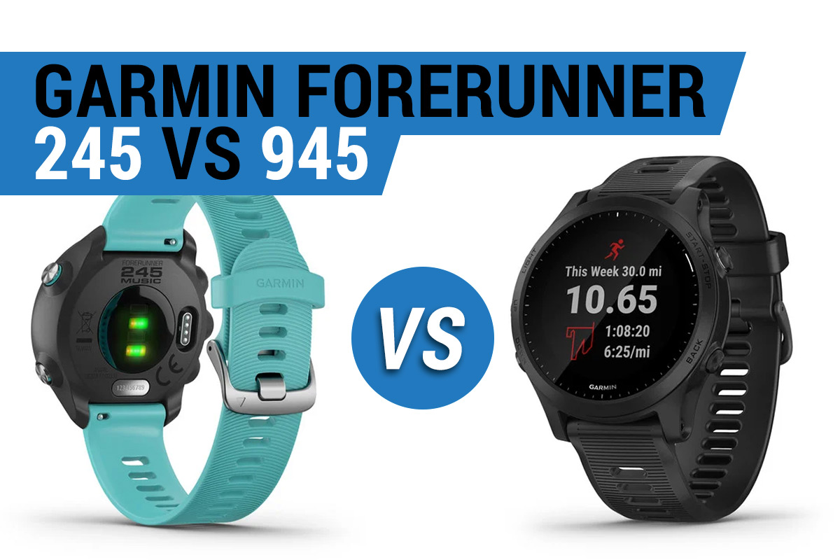 Garmin Forerunner 245 vs 945