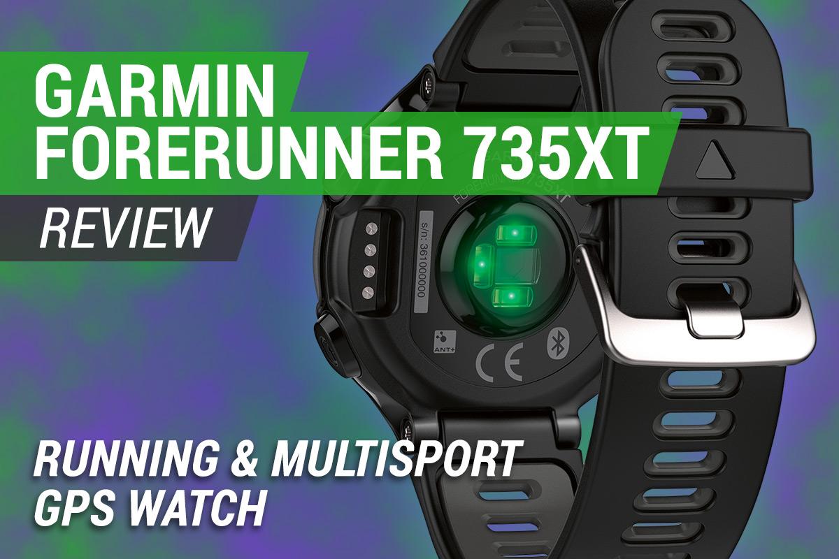 Garmin Forerunner 735XT Review