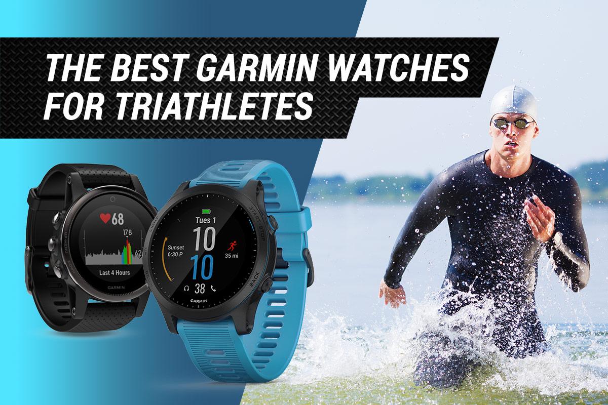 best garmin gps watches for triathletes