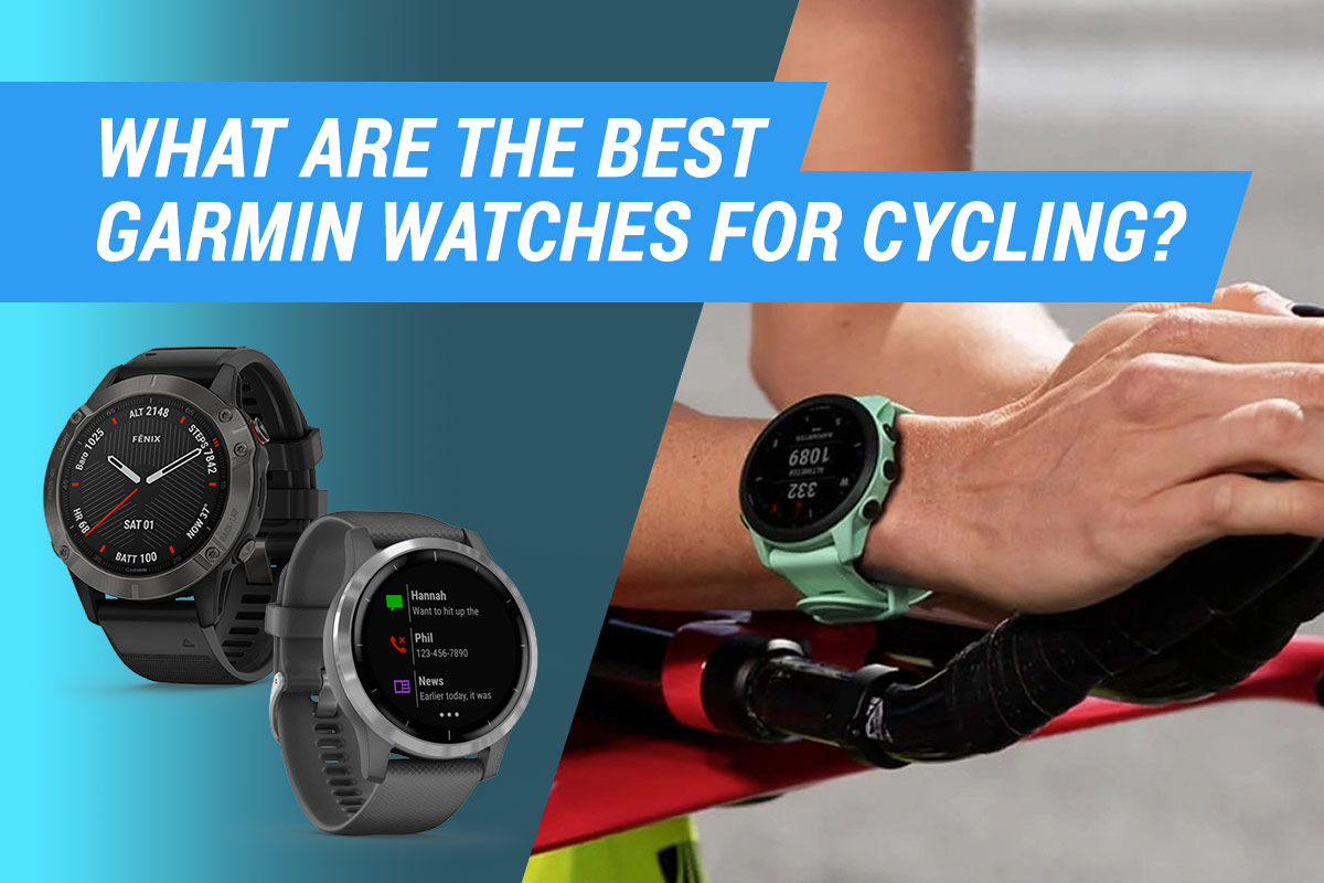 best garmin watches for cycling