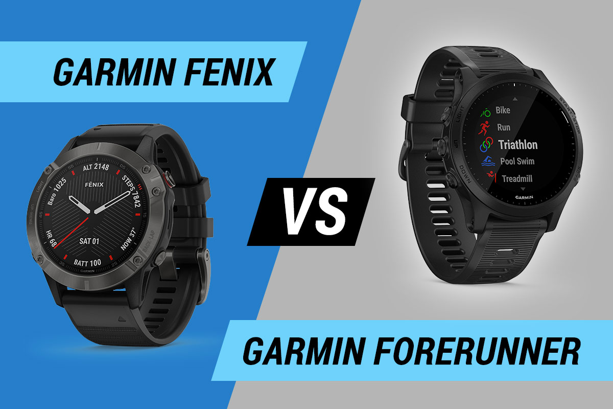 Garmin Fenix vs Garmin Forerunner