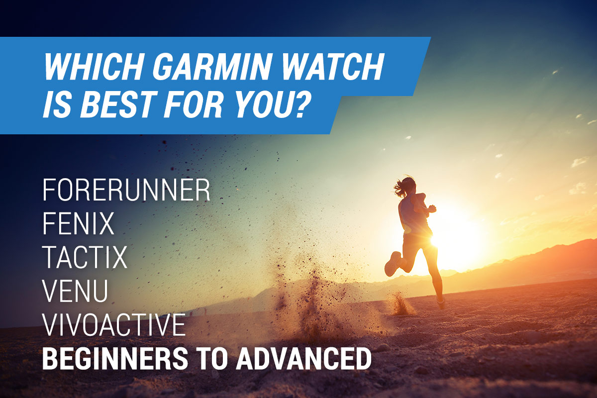 which garmin watch is best for you