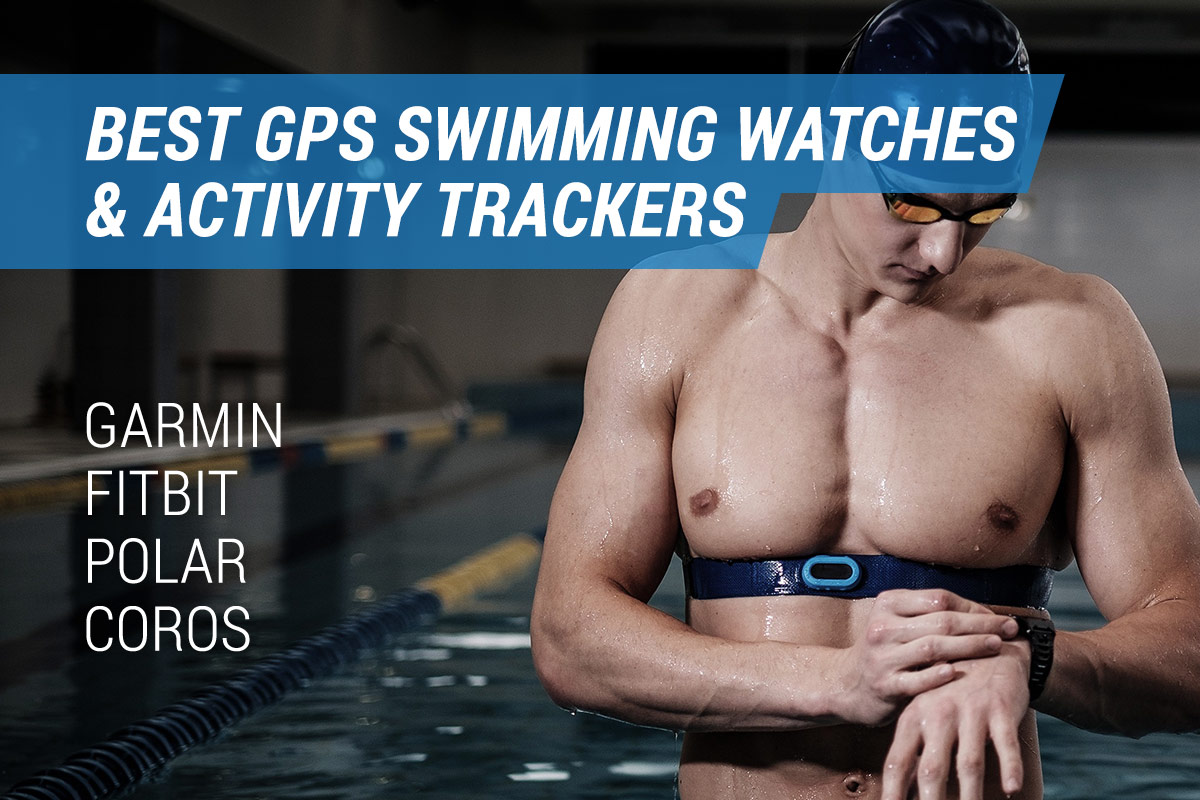 best gps swimming watches