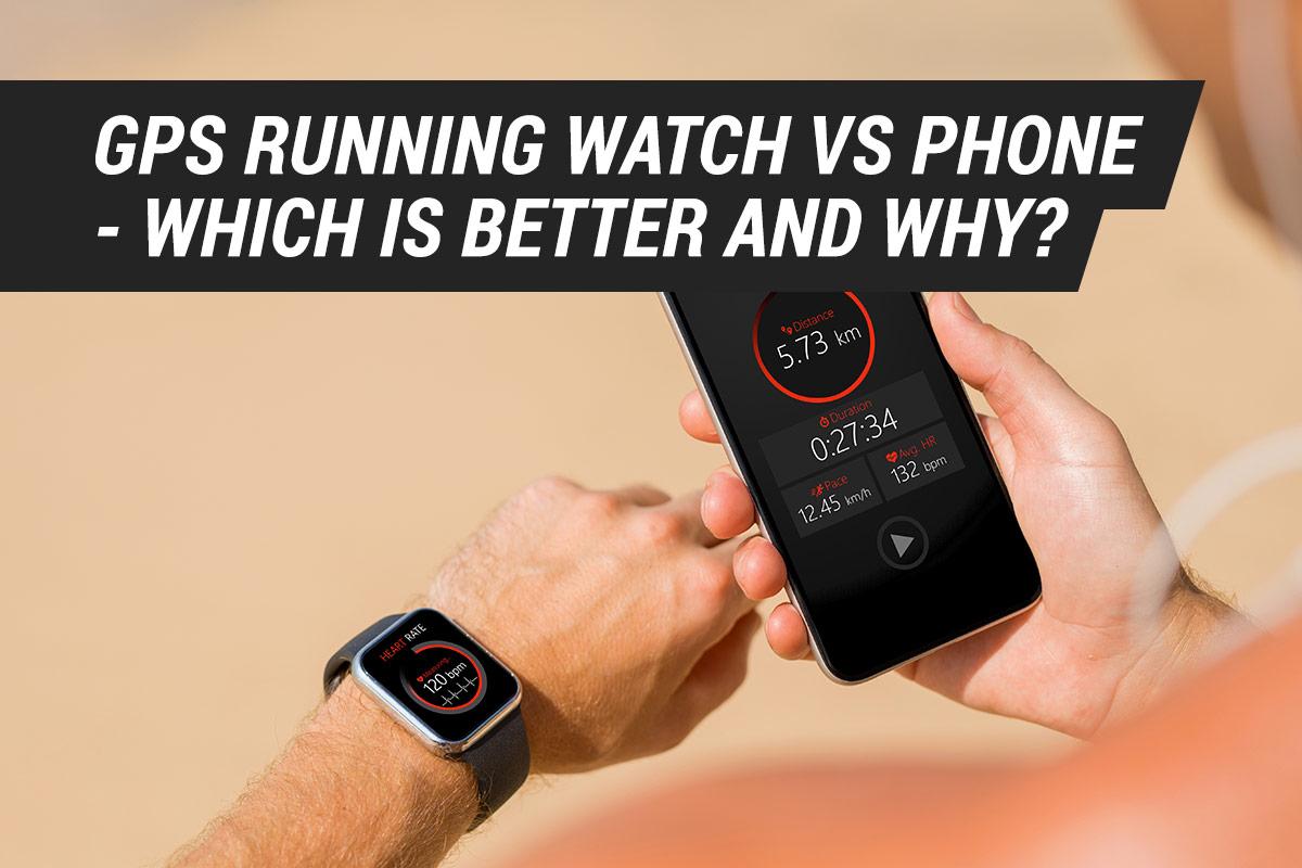 GPS running watch vs phone