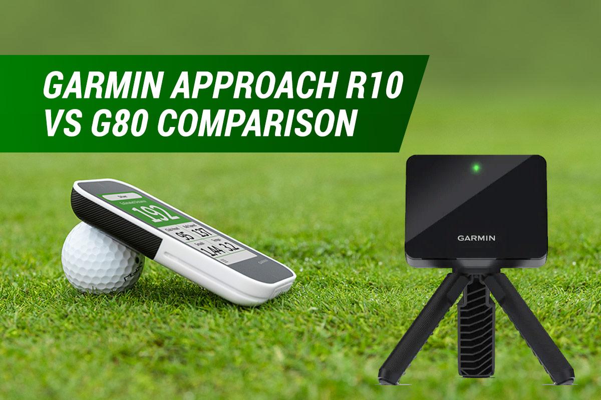 garmin approach r10 vs g80
