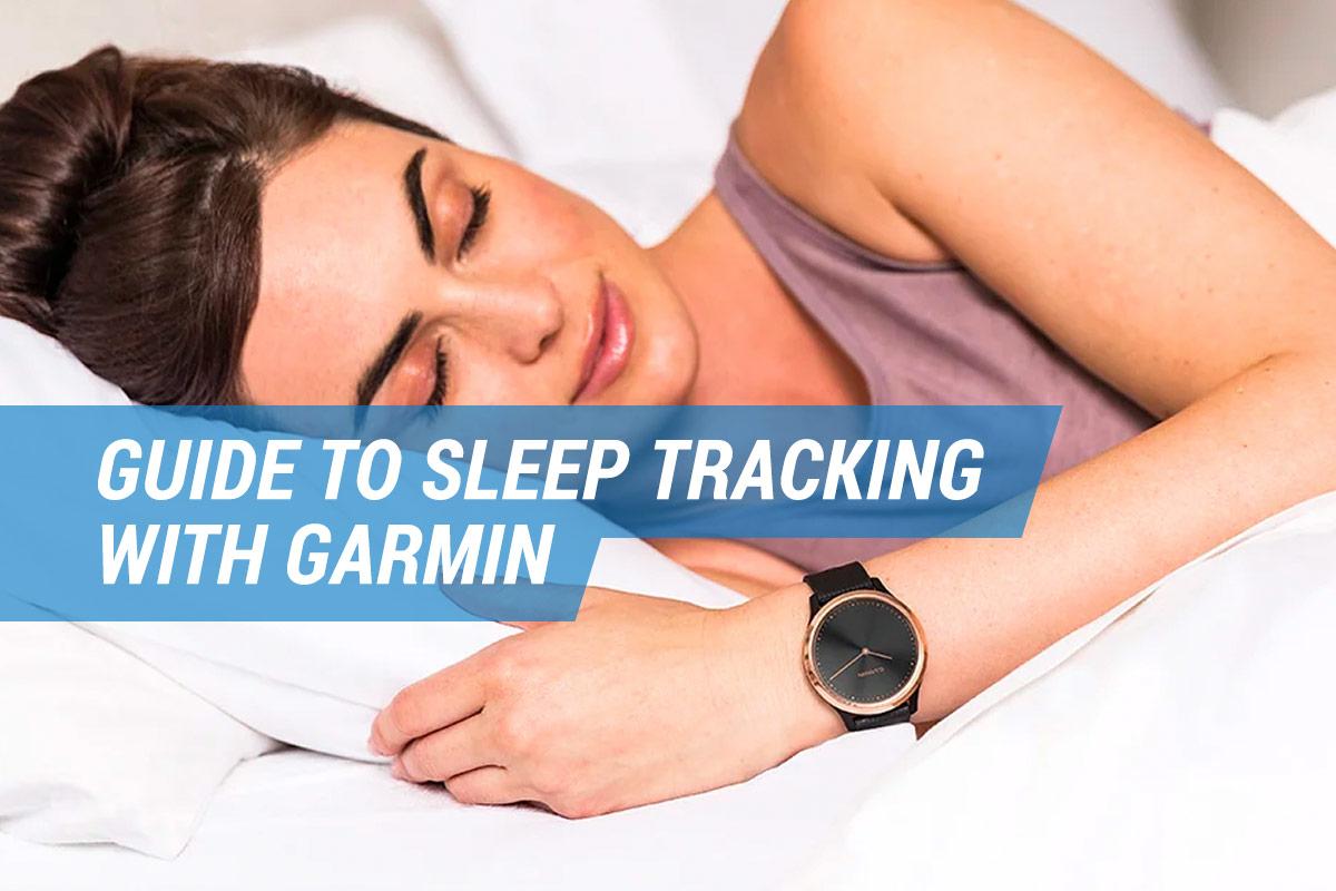 garmin sleep tracking guide
